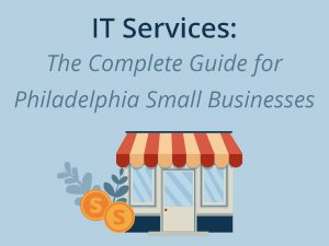 Find out the importance of IT services for small businesses in Philadelphia, Pennsylvania, why you need IT services, and what services/qualities to look for.
